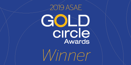 2019 ASAE Gold Circle Awards winner
